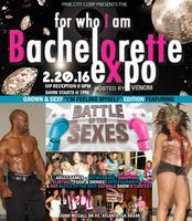 "Bachelorette Expo -""I'm Feeling Myself"" - GROWN & SEXY..."
