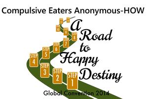 2014 CEA-HOW (Compulsive Eaters Anonymous-HOW) Global...