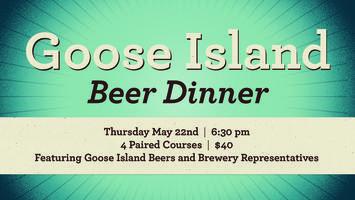 Goose Island Beer Dinner