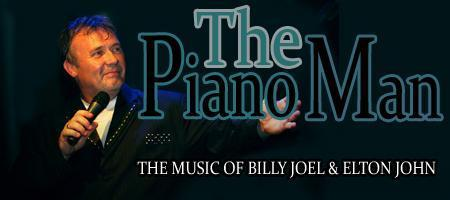 THE PIANO MAN - Celebrating the music of Billy Joel &...