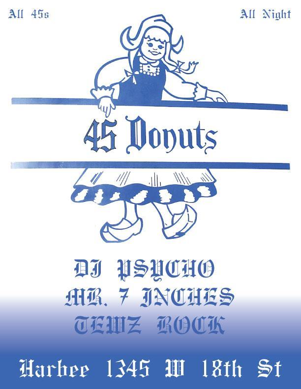 45Donuts Dj Psycho, Mr. 7 Inces, Tewz Rock