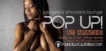 PopUP! - Pangea's Shooters Lounge