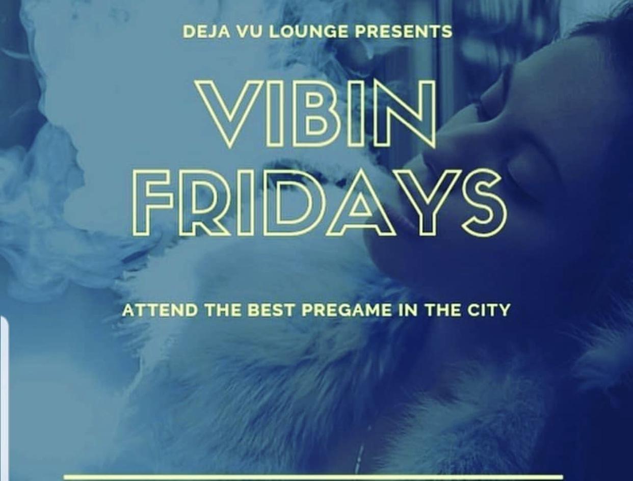 Deja Vu Fridays