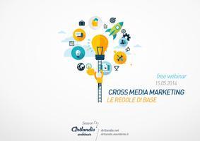 Cross-Media Marketing: le regole di base (free webinar