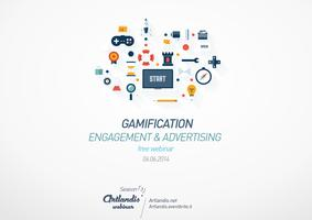Gamification: engagement & Advertising (free webinar)