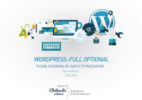 Wordpress full optional: plugin, hack e funzionalità...