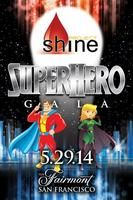 SUPERHERO GALA - Benefitting The Leukemia and Lymphoma...