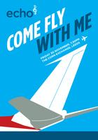 Echo Leeds Presents: Come Fly With Me