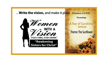 "Women With A Vision Seminar-""A Ray of Sunshine"""