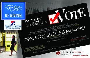 VOTE for DRESS FOR SUCCESS Memphis - FTB 150 days of...
