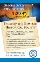 "Newport Historical Society's PBS ""History Detectives""..."