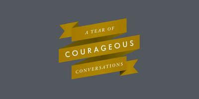 Courageous Conversations: Practicing Mindfulness