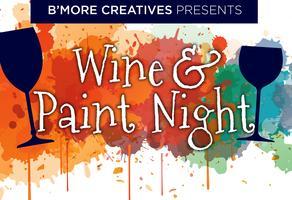 B'More Creatives Paint & Wine Night!