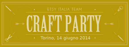Etsy 2014 Craft Party - Torino
