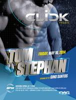 "CLICK ... DJ/Producer ""TOM STEPHAN"", opening set by..."