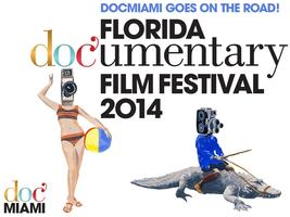 4th Annual DocMiami/Florida Documentary Film Festival...