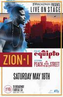 9pm - Zion-I w/ Equipto & Peach Street