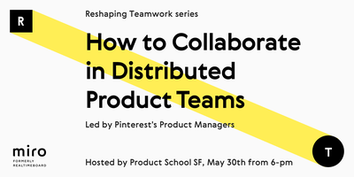How to Collaborate in Distributed Product Teams by Pin...