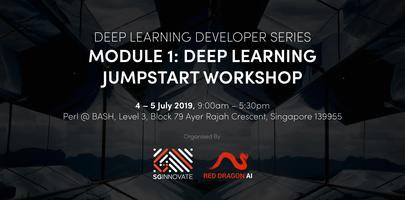Deep Learning Jumpstart Workshop (4 – 5 July 2019)
