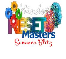 Mindset Reset Vision Workshop Summer Blitz