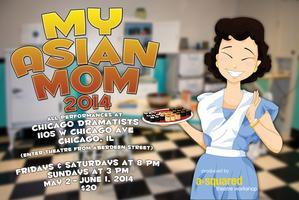My Asian Mom 2014