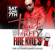 TOUCH OF RED 7 aka FIRE KYLE'S Bday Bash & the...
