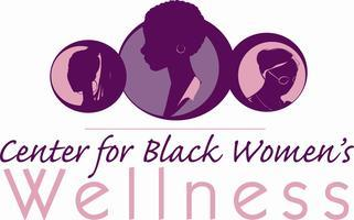 Center for Black Women's Wellness 5th Annual Family...