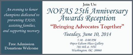"NOFAS Awards Reception: ""Bringing Advocates Together"""