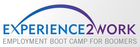 Employment Boot Camp for Boomers (Experience 2 Work) -...