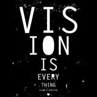 """""""Vision Is Everything!"""" Workshop and Networking Event"""