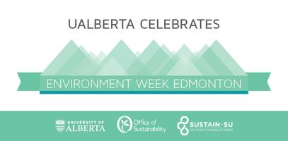 University of Alberta's Environment Week 2014 Events