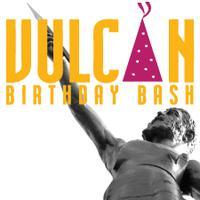 Vulcan's 110th Birthday Bash