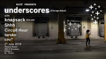 Reset Presents: underscores, w/, knapsack, Shhh, &...
