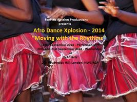 "Afro Dance Xplosion - 2014 - ""Moving with the Rhythms"""