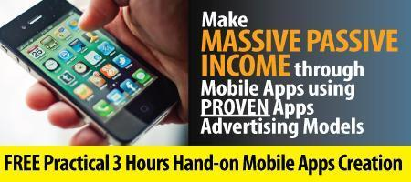 Create Real Passive Income through Mobile Apps...