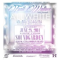 In My Lifetime  - TW & Friends ALL WHITE Birthday...