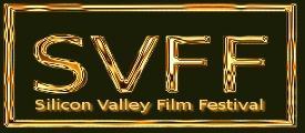 Silicon Valley Film Festival 2012 . 3rd annual festival