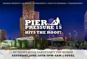 PIER PRESSURE 15 - GOES ROOFTOP!