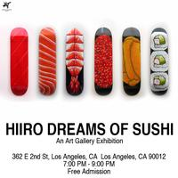 Hiiro Dreams of Sushi Art Gallery Exhibit Event