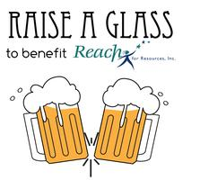 Raise a Glass!  Summer Fundraiser to Benefit Reach for...