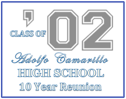 Adolfo Camarillo High School (ACHS) Class of 2002...
