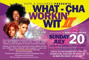 What-cha Workin' Wit: A Natural Hair & Fashion Show...