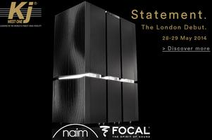 NAIM AUDIO STATEMENT LONDON DEBUT