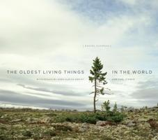 Rachel Sussman: The Oldest Living Things in the World...