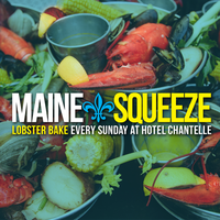 """MAINE Squeeze"" Rooftop LOBSTER BAKE"