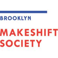 Makeshift Society Brooklyn - Open House