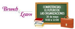 Brunch & Learn: Competencias, el futuro de las...