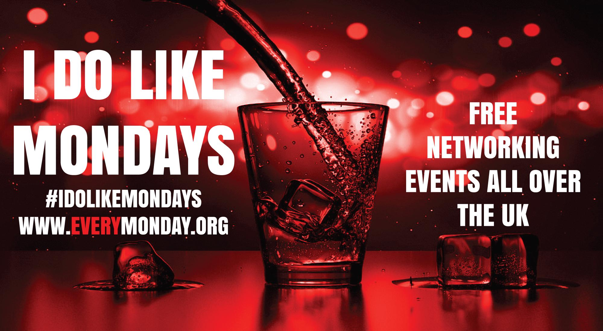 I DO LIKE MONDAYS! Free networking event in Chesterfield