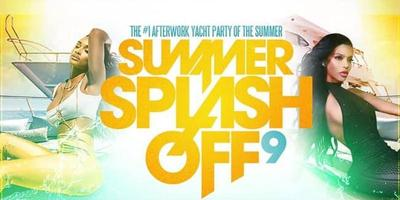 Over 243 Adv.Tickets Sold Already, Get yours Today!  6/27 SummerSplashOff 9 After Work Yacht Party