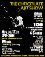 CHOCOLATE & ART SHOW (at KGB STUDIOS) - LOS ANGELES -...